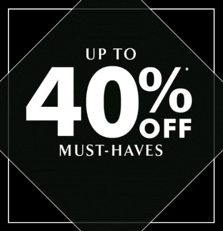 Up to 40% Off Must-Haves