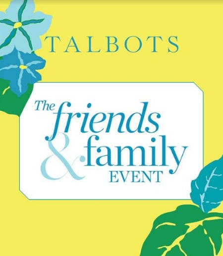 The Friends & Family Event from Talbots