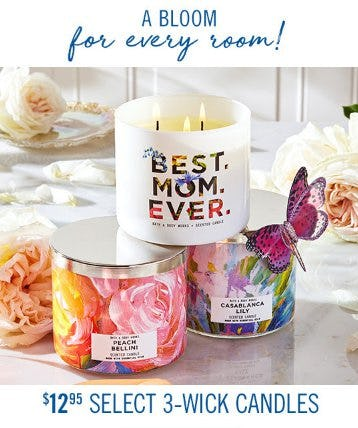 $12.95 Select 3-Wick Candles from Bath & Body Works
