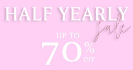 Half Yearly Sale Up to 70% Off