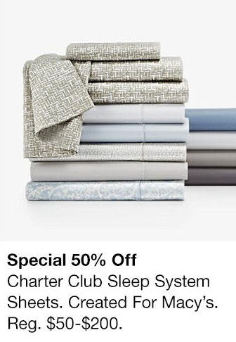 50% Off Charter Club Sleep System Sheets from macy's