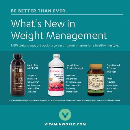 NEW ARRIVALS IN WEIGHT MANAGEMENT from Vitamin World