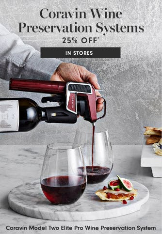 25% Off Coravin Wine Preservation Systems from Williams-Sonoma