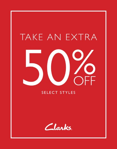 EXTRA 50% OFF SALE from Clarks