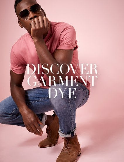 Discover Garment Dye from Banana Republic