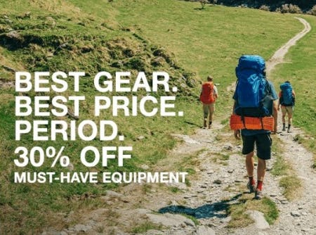 30% Off Must-Have Equipment