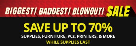 Biggest! Baddest! Blowout! Sale from Office Depot