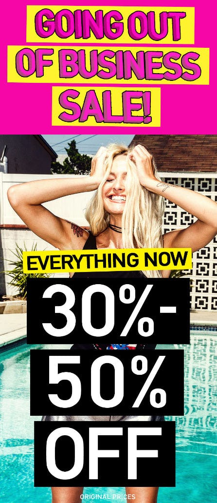 30% - 50% Off Going Out Of Business Sale from A'gaci