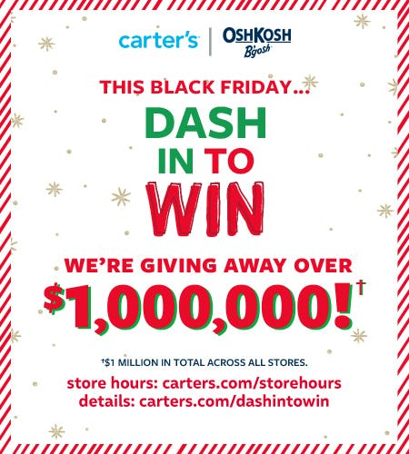 Dash In To Win We're Giving Away Over $1,000,000! from Carter's