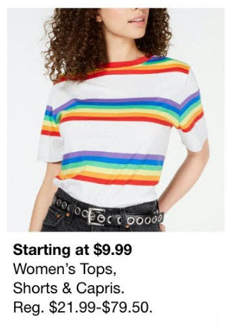 Starting at $9.99 Women's Tops, Shorts & Capris from macy's