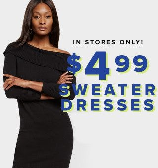 $4.99 Sweater Dresses from New York & Company