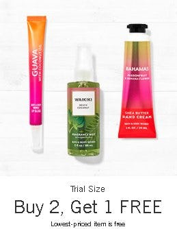 Trial Size Buy 2, Get 1 Free from Bath & Body Works