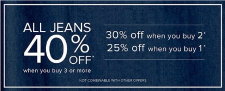 All Jeans 40% Off When You Purchase 3 or More