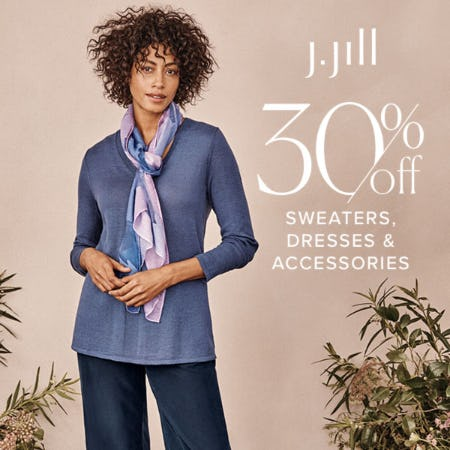 30% off Sweaters, Dresses & Accessories from J.Jill