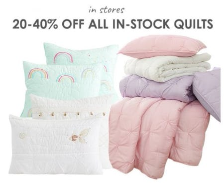 20–40% Off All In-Stock Quilts