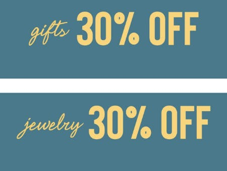 30% Off Gifts and Jewelry