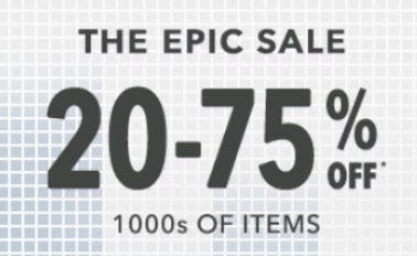 20-75% Off The Epic Sale