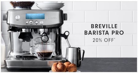 20% Off Breville Barista Pro from Williams-Sonoma