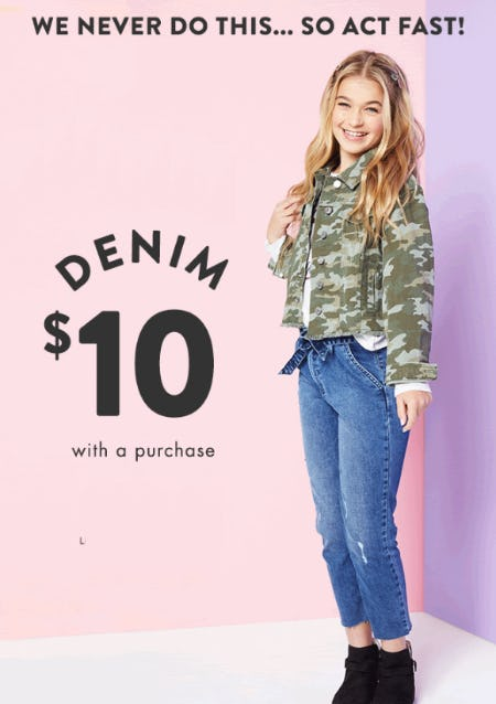 $10 Denim With a Purchase from Justice