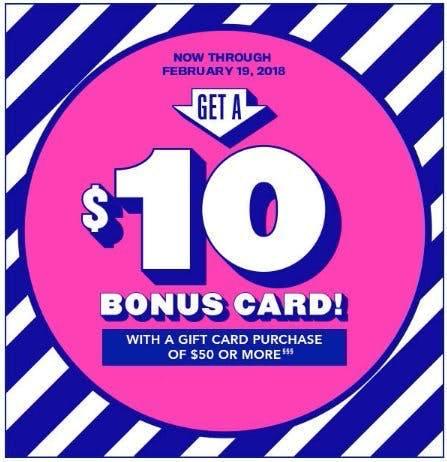 Get a $10 Bonus Card