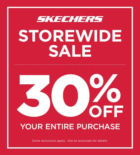 SKECHERS STOREWIDE 30% OFF SALE!