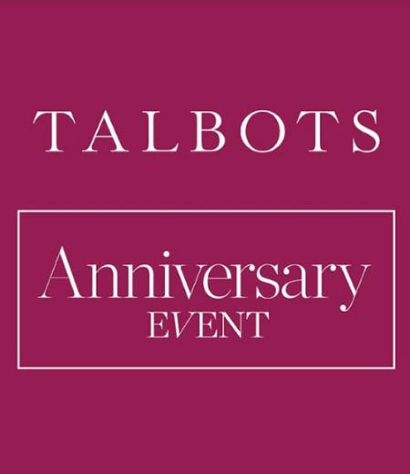 Talbots Anniversary Event from Talbots