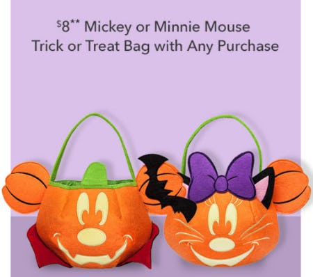 $8 Mickey or Minnie Mouse Trick or Treat Bag with Any Purchase