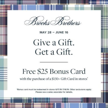 Free $25 Bonus Card with Purchase of a $150 from Brooks Brothers