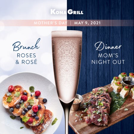 Mother's Day | Kona Grill from Kona Grill