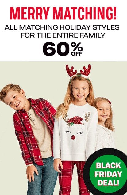 All Matching Holiday Styles for the Entire Family 60% Off from The Children's Place Gymboree