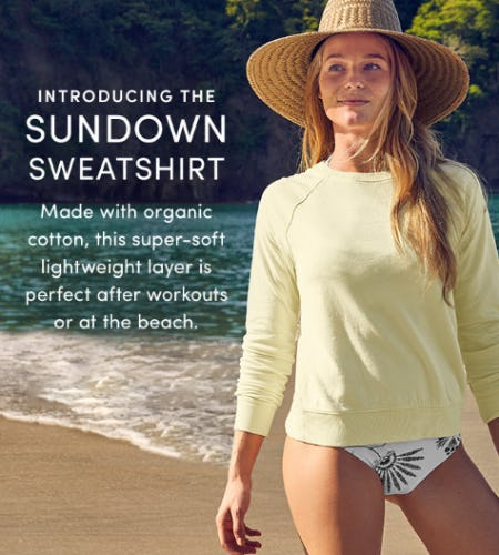 Introducing the Sundown Sweatshirt from Athleta