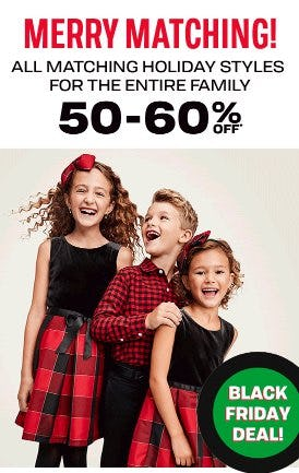 50-60% Off All Matching Holiday Styles for the Entire Family from The Children's Place
