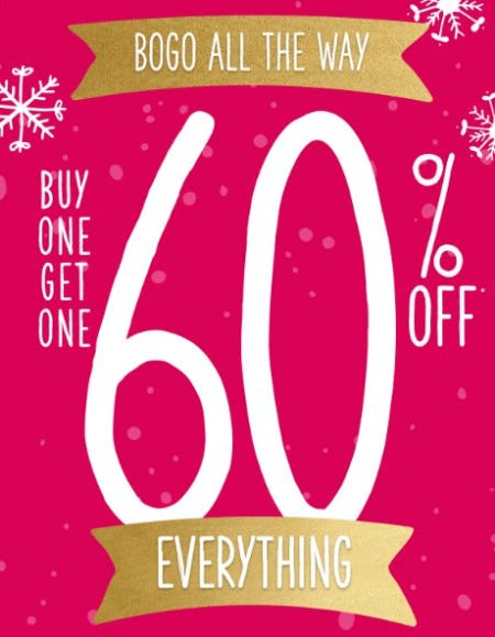 BOGO 60% Off Everything