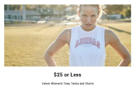 $25 or Less Select Women's Tees, Tanks and Shorts