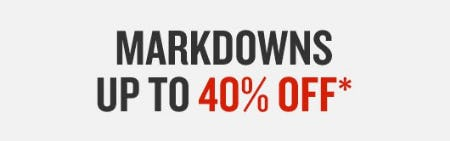 Markdowns up to 40% Off