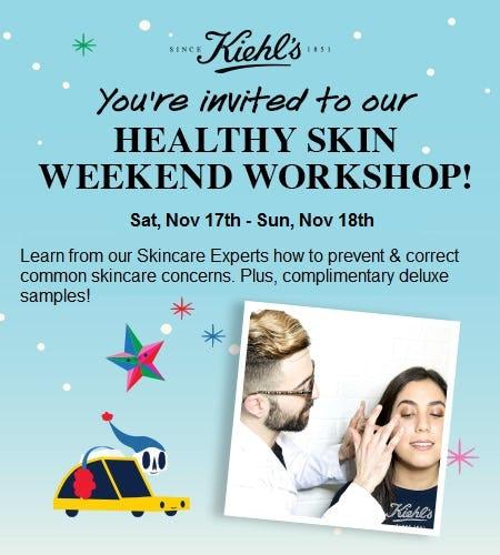 Healthy Skin Weekend Workshops - Prevent & Correct from Kiehl's