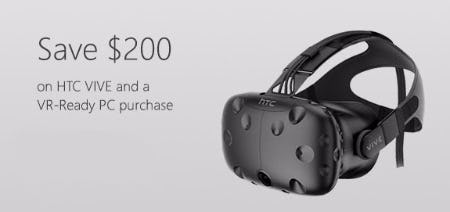 Save $200 on HTC VIVE and a VR-Ready PC Purchase