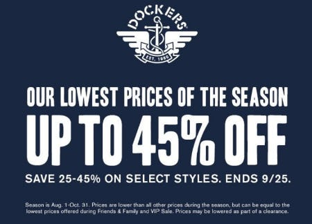 Our Lowest Prices of the Season up to 45% Off