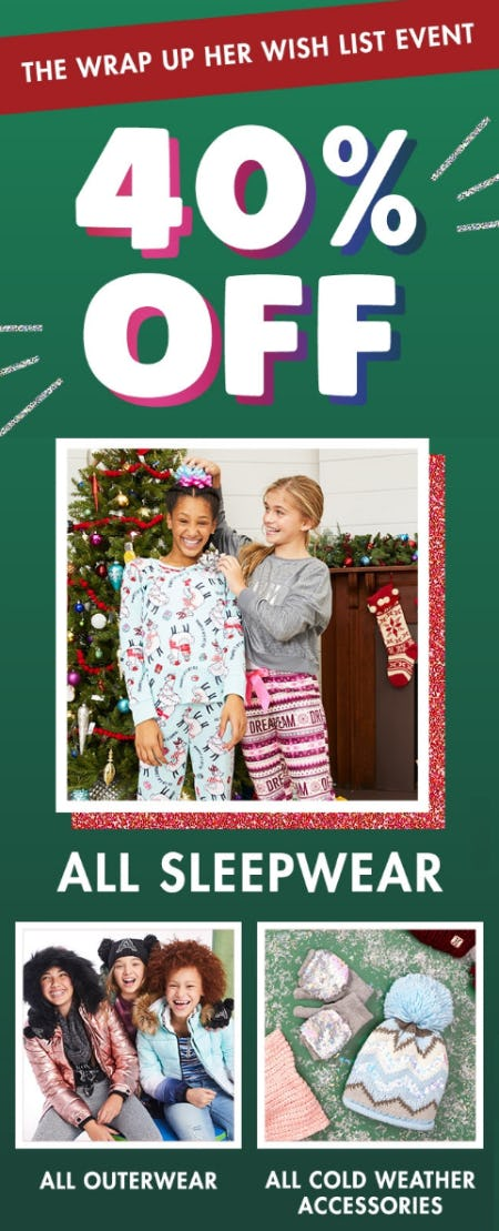 40% Off Sleepwear, Outerwear, Cold Weather Accessories
