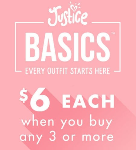 $6 Each When You Buy 3+ Select Tops & Bottoms from Justice