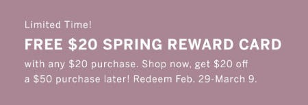 Free $20 Spring Reward Card with Any $20 Purchase
