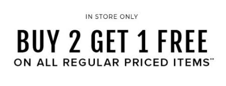 Buy 2, Get 1 Free on All Regular Priced Items
