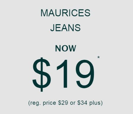 Maurices Jeans Now $19 from maurices