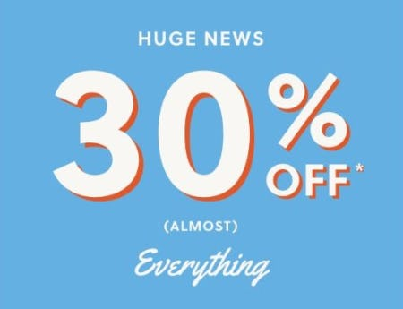 30% Off (Almost) Everything