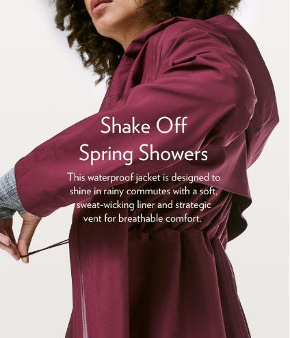 Shake Off Spring Showers from lululemon