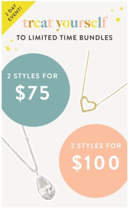 2 Styles for $75 or 2 Styles for $100