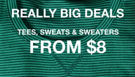 Really Big Deals: Tees, Sweats and Sweaters from $8 from Gap
