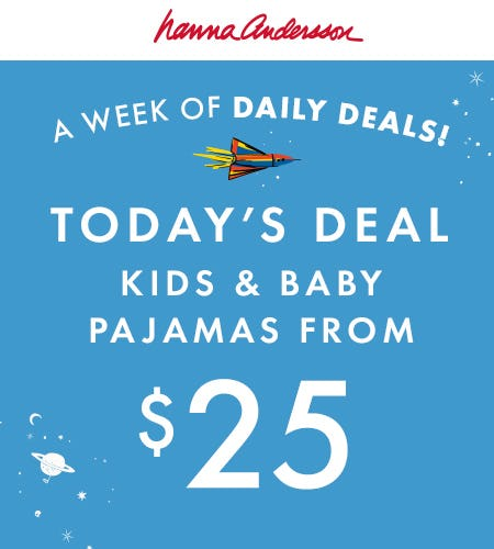 Pajamas from $25 from Hanna Andersson