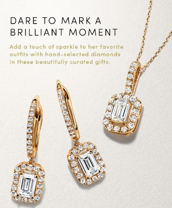 Dare to Mark a Brilliant Moment from Jared Galleria Of Jewelry