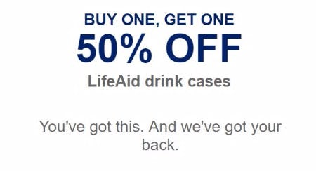 BOGO 50% Off LifeAid Drink Cases